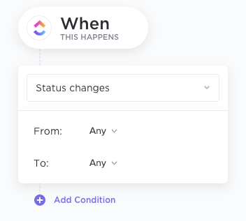 Example of a ClickUp Automation Trigger, showcasing a status change