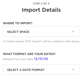 Screenshot of the Import Details page, showing the options to select a Space and set your date format